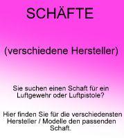 SCHÄFTE (versch. Hersteller - Modelle)