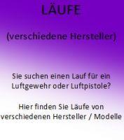 LÄUFE (versch. Hersteller - Modelle)